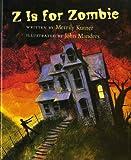 Z Is for Zombie, Merrily Kutner, 0807594903