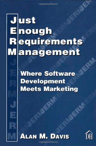 Just Enough Requirements Management: Where Software Development Meets Marketing PDF