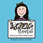 Zebra Beeba   Christine DiNovis Leonard