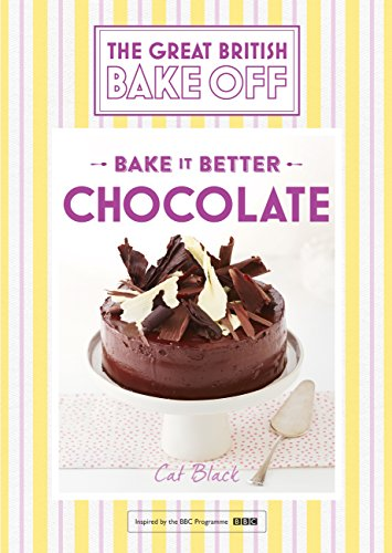 Great British Bake Off - Bake it Better (No.6): Chocolate ()