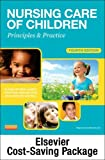 Nursing Care of Children - Text and Virtual Clinical Excursions Package : Principles and Practice, James, Susan R. and Nelson, Kristine, 1455753173