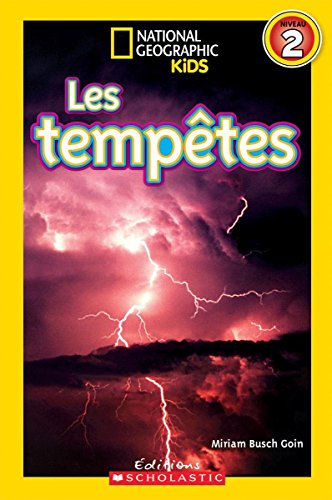D0wnl0ad National Geographic Kids: Les Temp?tes (Niveau 2) (French Edition) [E.P.U.B]