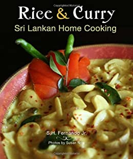 Rice & Curry: Sri Lankan Home Cooking (The Hippocrene International Cookbook Library) by [Fernando Jr, S. H.]