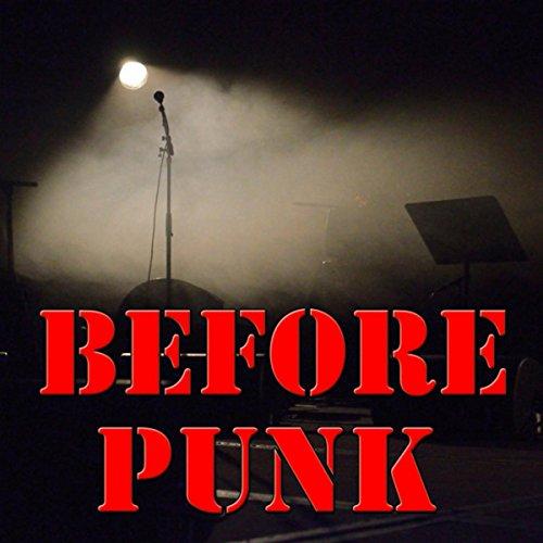 Before Punk, Vol.1