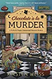 Chocolate a la Murder (A Perfectly Proper Paranormal Museum Mystery Book 4)