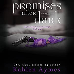 Promises After Dark (After Dark Series, #3) Audiobook