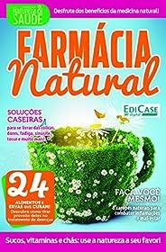 Coleção Natureza e Saúde Ed. 1 - Farmácia Natural
