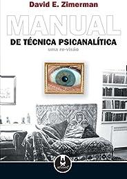 Manual de Técnica Psicanalítica: Uma Re-Visão