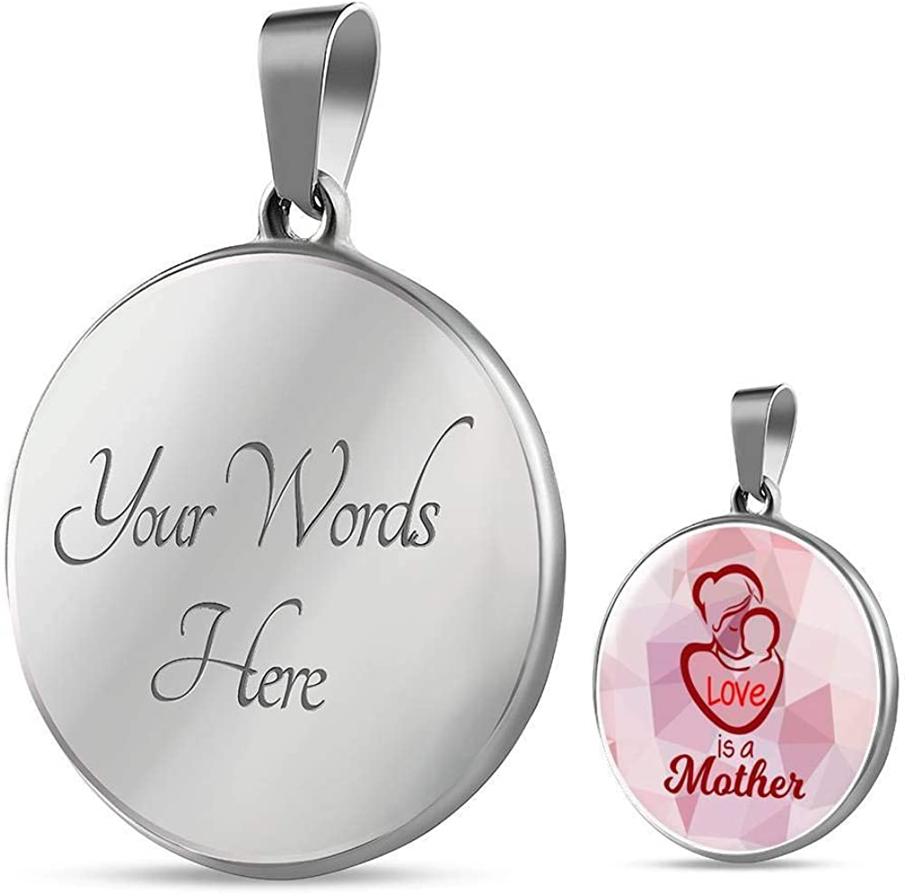 Gift for Mom Love is a Mother Circle Pendant Necklace Engraved Stainless Steel 1822