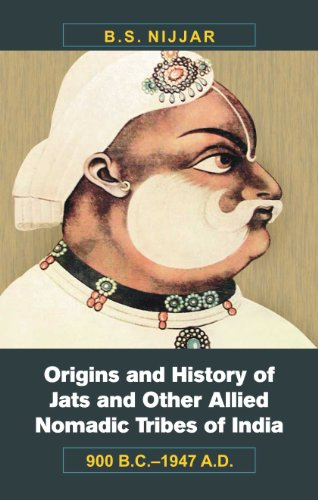 Origins and History of Jats and Other Allied Nomadic Tribes of India: 900 B.C.1947 A.D.