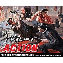 Pollen's Action: The Art of Samson Pollen (The Men's Adventure Library)
