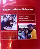 Organizational Behavior - A Second Custom Edition for the University of Arizona, , 0558742378