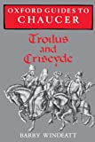 img - for Oxford Guides to Chaucer: Troilus and Criseyde book / textbook / text book