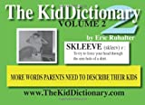 The KidDictionary Volume. 2, Eric Ruhalter, 0982103719