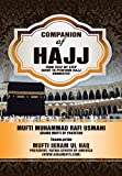 Companion of Hajj: Your Step by Step Guide to