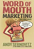 img - for Word of Mouth Marketing: The Comic Book book / textbook / text book