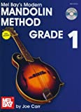 Mel Bay's Modern Mandolin Method, Grade 1, Joe Carr, 0786678275