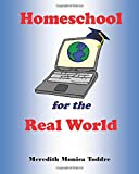 Homeschool for the Real World