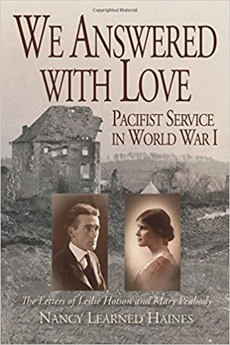 Donde Descargar Libros Gratis We Answered With Love: Pacifist Service In World War I Directas Epub Gratis