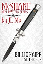 Billionaire at the Bar (McShane Mini-Mystery Series Book 1)