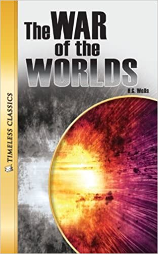 War of the Worlds (Timeless) (Timeless Classics: Literature Set 3) by H. G. Wells (2010-09-01)