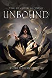 img - for Unbound: Tales By Masters of Fantasy book / textbook / text book