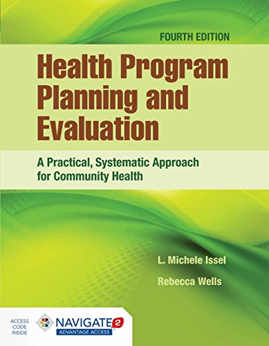 Health Program Planning and Evaluation: A Practical, Systematic Approach for Community Health (Health Program Planning And Evaluation 3rd Edition)