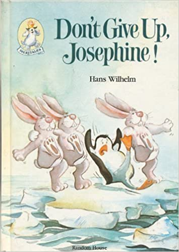 Don't Give Up, Josephine! (Meritales) by Hans Wilhelm (1985-05-05 ...
