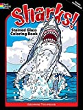 Sharks! Stained Glass Coloring Book (Dover Nature Stained Glass Coloring Book)