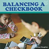 Balancing a Checkbook, Gillian Houghton, 1435832078