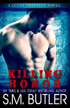 Killing Honor (Lucky Thirteen Book 1) by [Butler, S.M.]