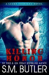 Killing Honor (Lucky Thirteen Book 1)