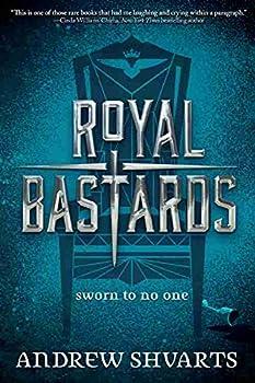Royal Bastards by Andrew Shvarts fantasy book reviews