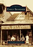 Front cover for the book Early Bessemer by Jason Burnett