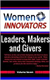 img - for Women Innovators: Leaders, Makers, and Givers: Women Who Make a Daily Difference book / textbook / text book