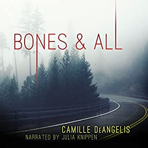 Bones & All Audiobook