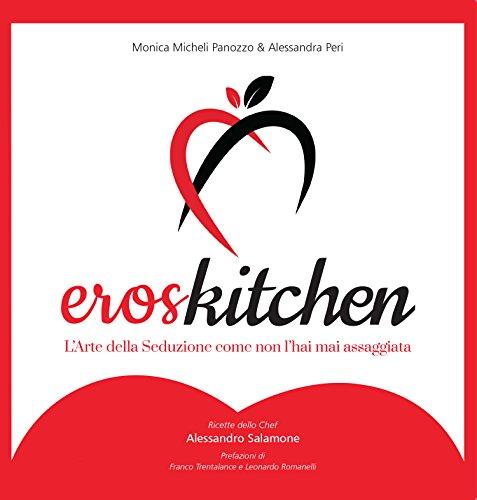 ErosKitchen - L'arte della seduzione come non l'hai mai assaggiata