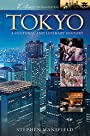 Tokyo: A Cultural and Literary History (Cities of the Imagination Book 34)
