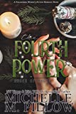 The Fourth Power: A Paranormal Women's Fiction Romance Novel (Order of Magic Book 3) - Kindle edition by Pillow, Michelle M.. Paranormal Romance Kindle eBooks @ Amazon.com.