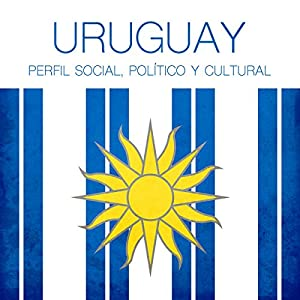 Uruguay [Spanish Edition] Audiobook