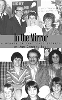 In The Mirror: A Memoir Of Shattered Secrets by Ann Carbine Best ebook deal