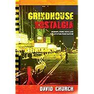 Grindhouse Nostalgia: Memory, Home Video and Exploitation Film Fandom