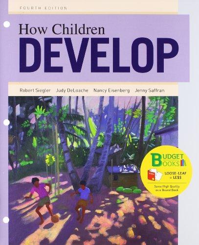 How Children Develop, 4th Edition