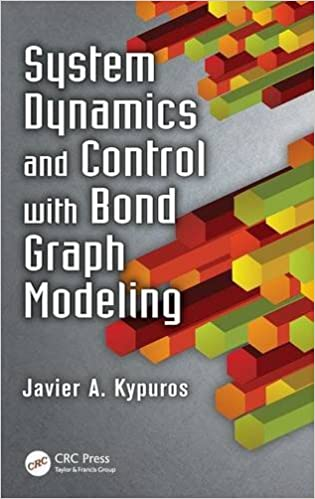 System dynamics and control with bond graph modeling javier kypuros system dynamics and control with bond graph modeling 1st edition fandeluxe Image collections