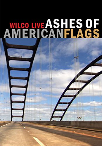 Wilco Live: Ashes Of American Flags (Ashes Of American Flags Dvd)