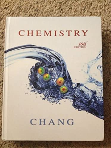 chemistry 10th edition chemistry 10th edition raymond chang rh amazon com chemistry (chang) 10th edition solution manual General Chemistry 10th Edition