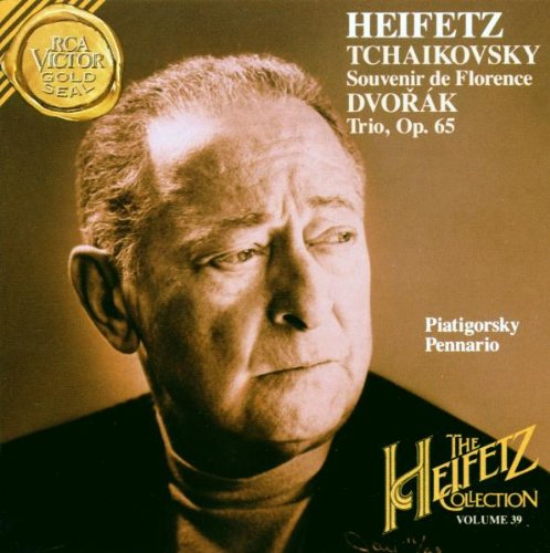 Tchaikovsky: Souvenir De Florence / Dvorak: Trio (Heifetz Collection, Vol. 39)