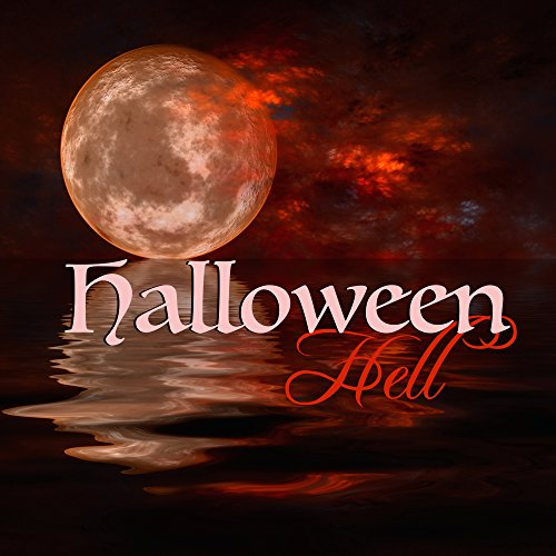 Halloween Hell - Scary Sounds and Dark Halloween Ambient Music -