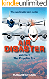 Air Disaster: The Propeller Era