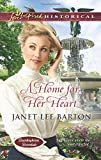 A Home for Her Heart, Janet Lee Barton, 0373282818